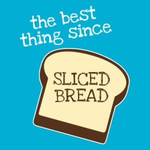 best-thing-since-sliced-bread